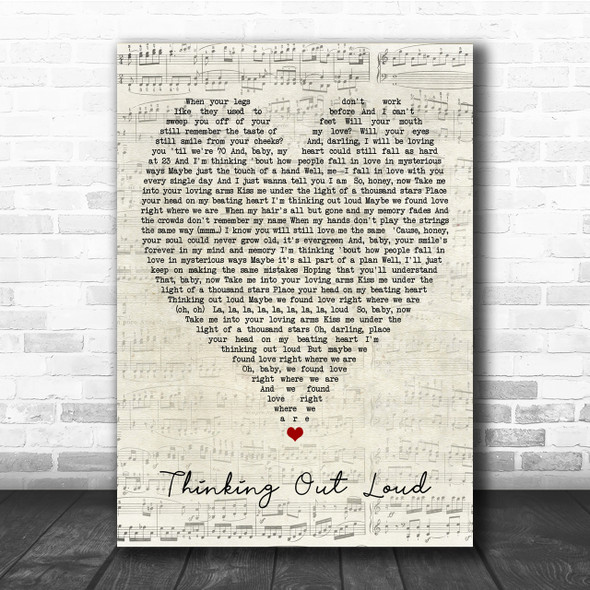 Thinking Out Loud Ed Sheeran Script Heart Quote Song Lyric Print