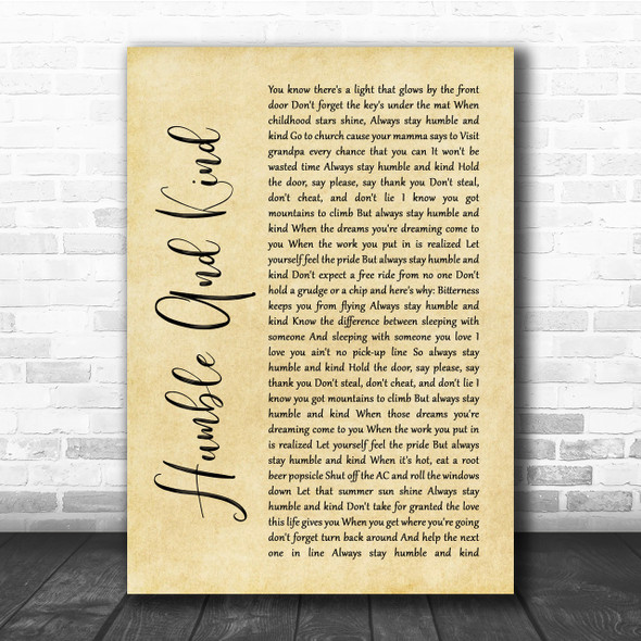 Tim McGraw Humble And Kind Rustic Script Song Lyric Quote Print