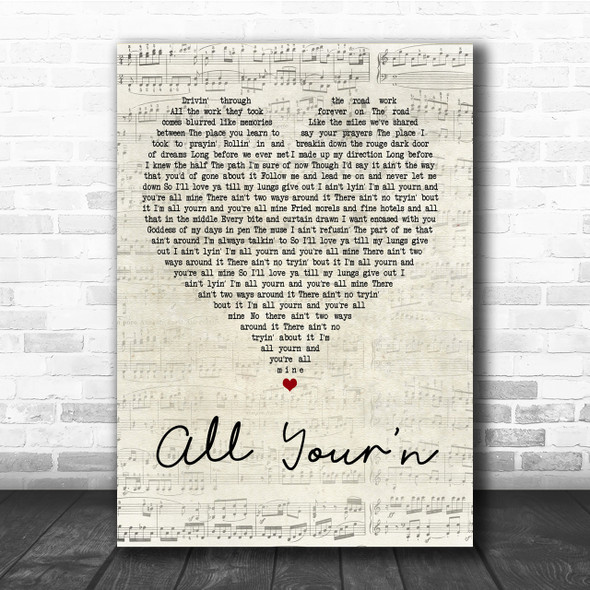 Tyler Childers All Your'n Script Heart Song Lyric Quote Print
