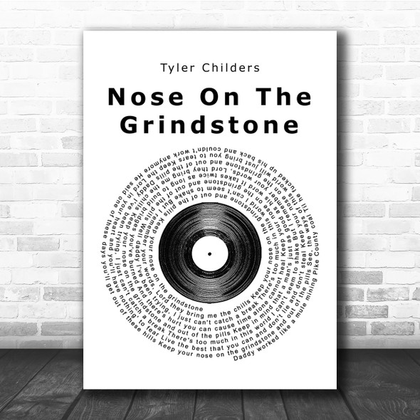 Tyler Childers Nose On The Grindstone Vinyl Record Song Lyric Quote Print