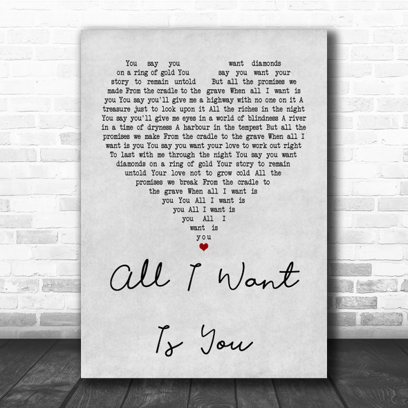 U2 All I Want Is You Grey Heart Quote Song Lyric Print