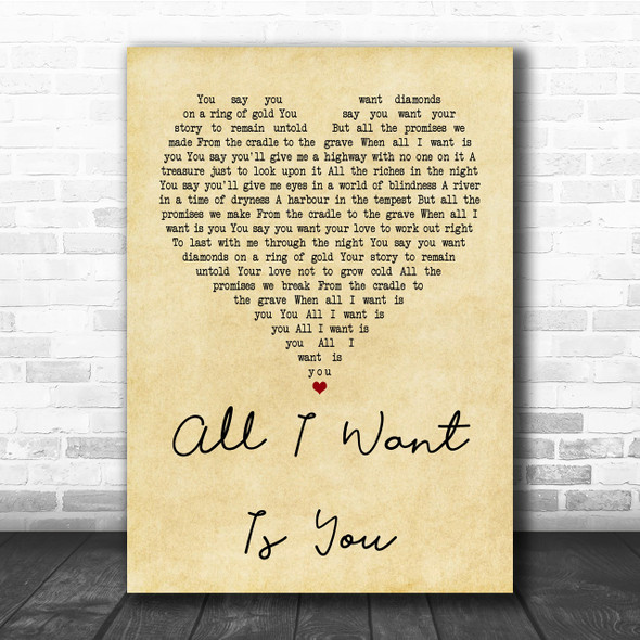 U2 All I Want Is You Vintage Heart Quote Song Lyric Print