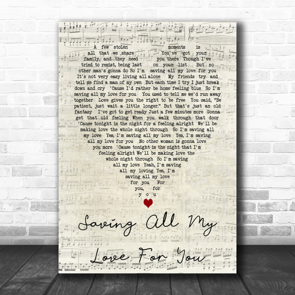 Whitney Houston Saving All My Love For You Script Heart Song Lyric Quote Print