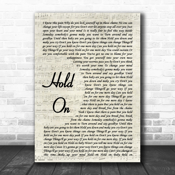 Wilson Phillips Hold On Song Lyric Vintage Script Quote Print