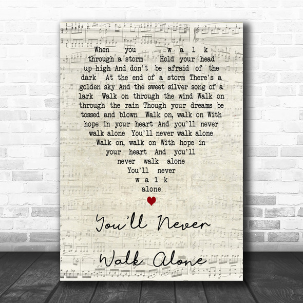 You'll Never Walk Alone Gerry And The Pacemakers Script Heart Song Lyric Print