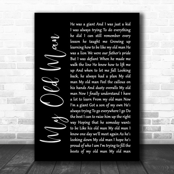 Zac Brown Band My Old Man Black Script Song Lyric Quote Print