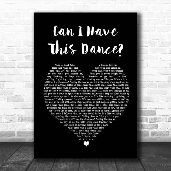 Zac Efron & Vanessa Hudgens Can I Have This Dance Black Heart Song Lyric Print