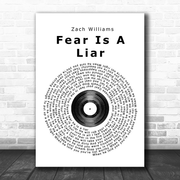 Zach Williams Fear Is A Liar Vinyl Record Song Lyric Quote Print