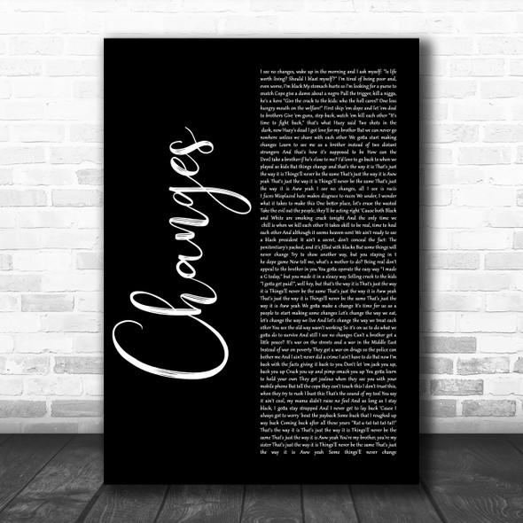 2Pac Changes Black Script Song Lyric Poster Print