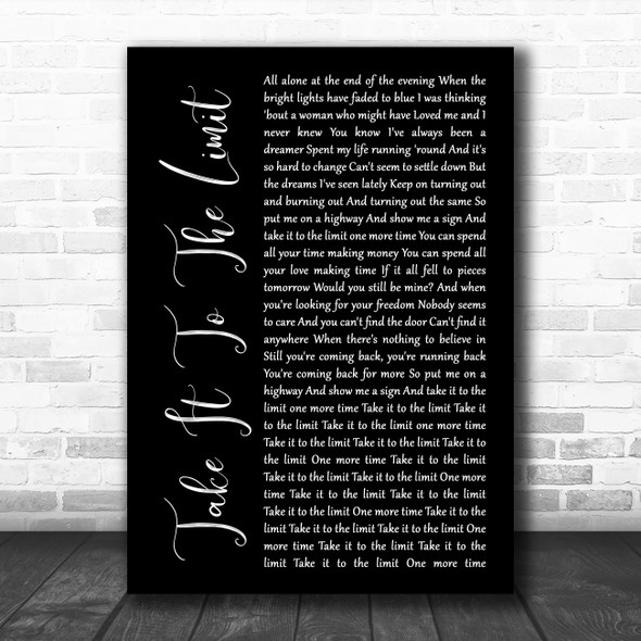 Eagles Take It To The Limit Black Script Song Lyric Poster Print