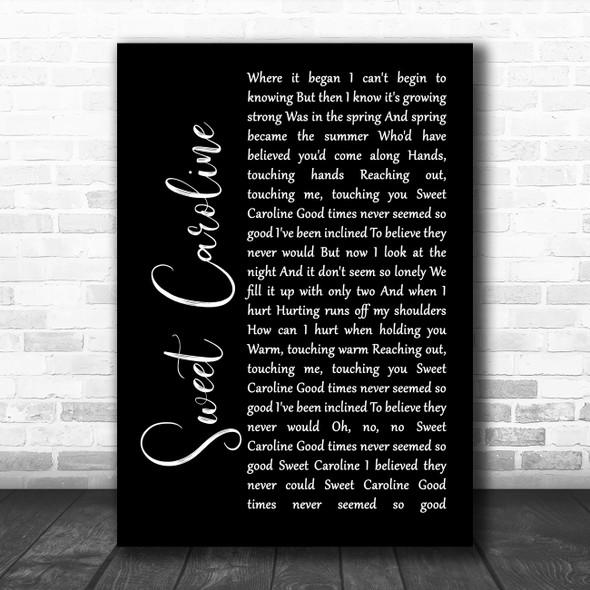 Neil Diamond Sweet Caroline Black Script Song Lyric Poster Print