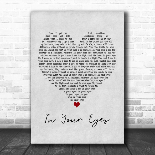 Peter Gabriel In Your Eyes Grey Heart Song Lyric Poster Print