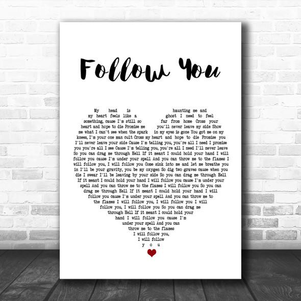 Bring Me The Horizon Follow You White Heart Song Lyric Poster Print