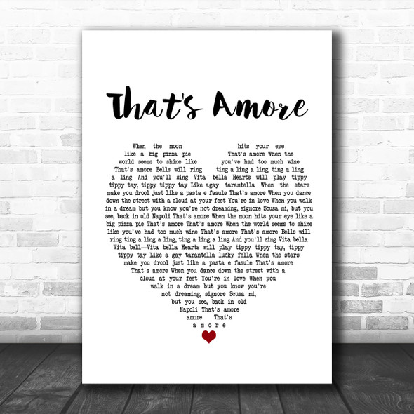 Dean Martin That's Amore White Heart Song Lyric Poster Print