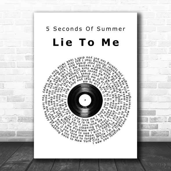 5 Seconds Of Summer Lie To Me Vinyl Record Song Lyric Poster Print
