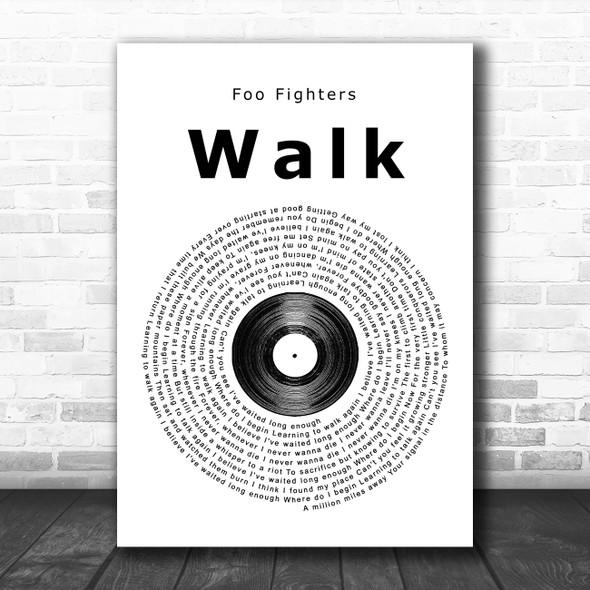 Foo Fighters Walk Vinyl Record Song Lyric Poster Print