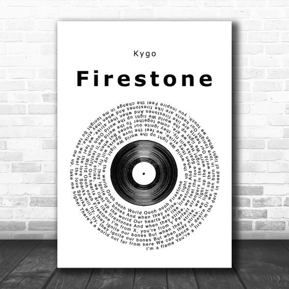 Kygo Firestone Vinyl Record Song Lyric Poster Print