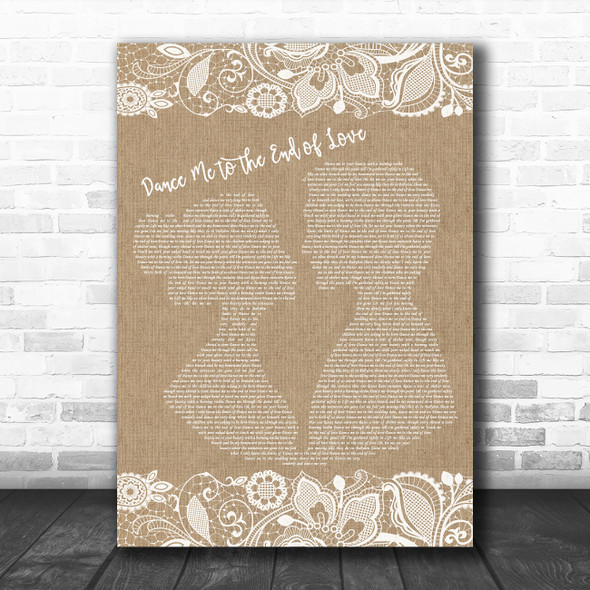 Leonard Cohen Dance Me to the End of Love Burlap & Lace Song Lyric Music Poster Print
