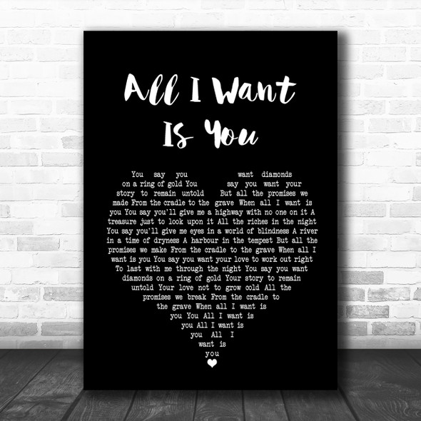 U2 All I Want Is You Black Heart Song Lyric Music Wall Art Print