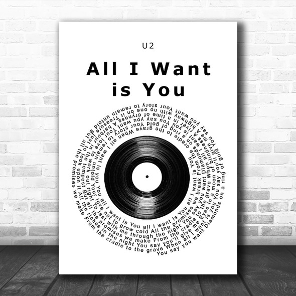 U2 All I Want is You Vinyl Record Song Lyric Music Poster Print