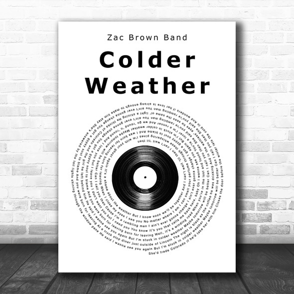 Zac Brown Band Colder Weather Vinyl Record Song Lyric Music Poster Print