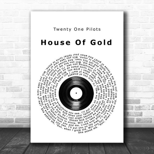 Twenty One Pilots House Of Gold Vinyl Record Song Lyric Music Poster Print