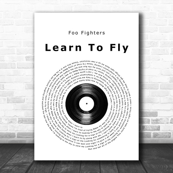 Foo Fighters Learn To Fly Vinyl Record Song Lyric Music Poster Print
