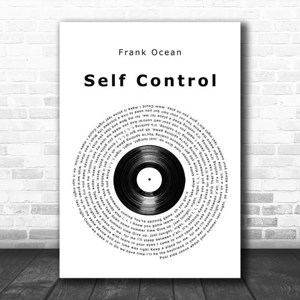 Frank Ocean Self Control Vinyl Record Song Lyric Music Poster Print
