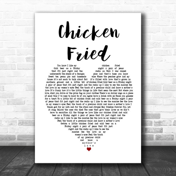 Zac Brown Band Chicken Fried White Heart Song Lyric Music Poster Print