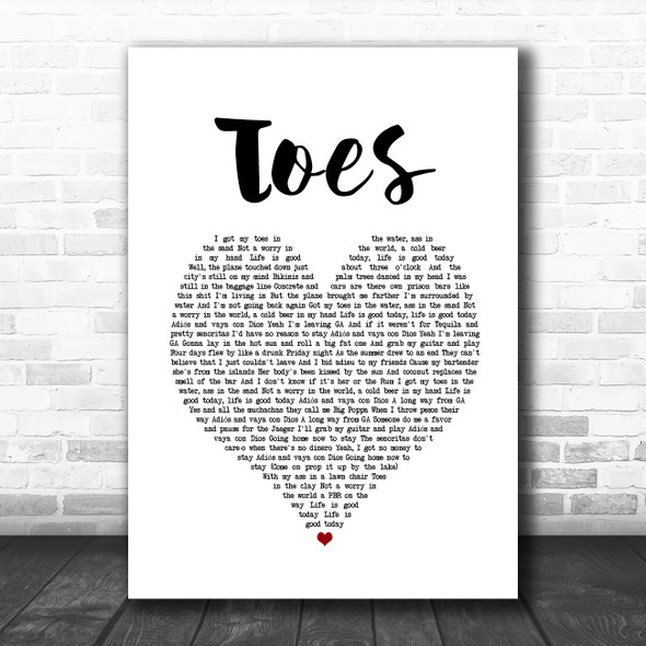 Zac Brown Band Toes White Heart Song Lyric Music Poster Print