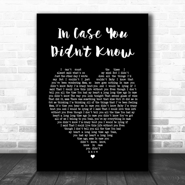 Brett Young In Case You Didn't Know Black Heart Song Lyric Music Wall Art Print