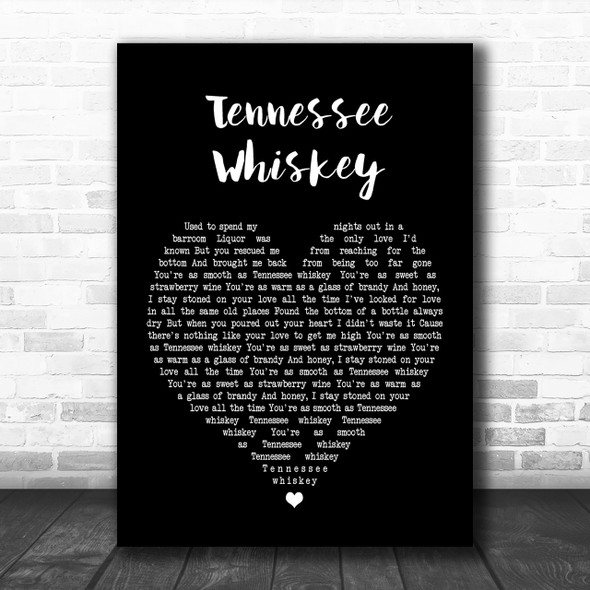 Chris Stapleton Tennessee Whiskey Black Heart Song Lyric Music Wall Art Print