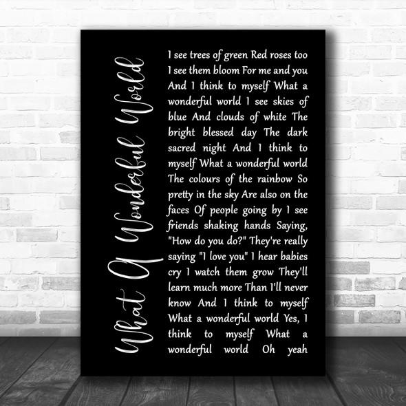 Louis Armstrong What A Wonderful World Black Script Song Lyric Print