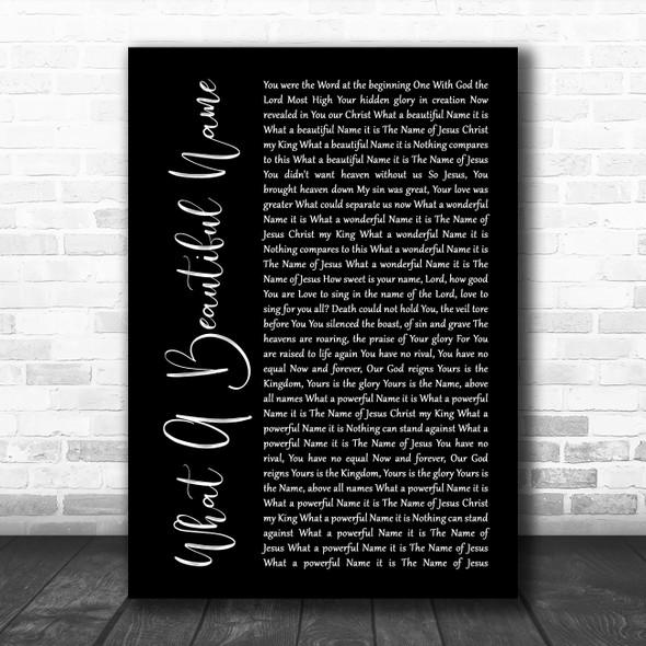 Hillsong Worship What A Beautiful Name Black Script Song Lyric Print