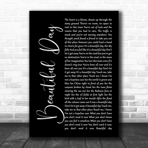 U2 Beautiful Day Black Script Song Lyric Print