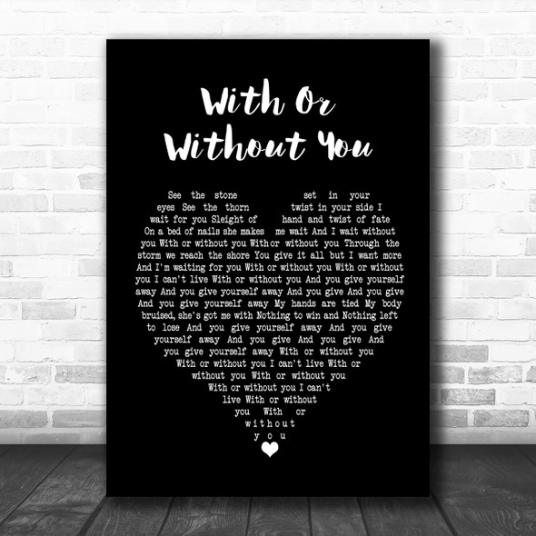 U2 With Or Without You Black Heart Song Lyric Music Wall Art Print