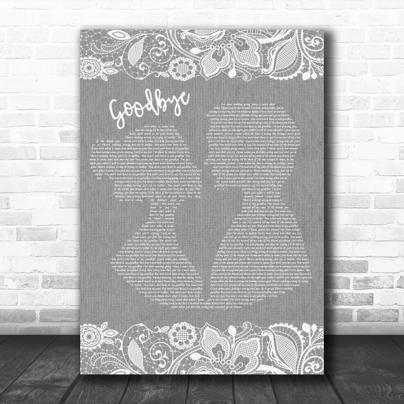 Def Leppard Goodbye Burlap & Lace Grey Song Lyric Quote Print