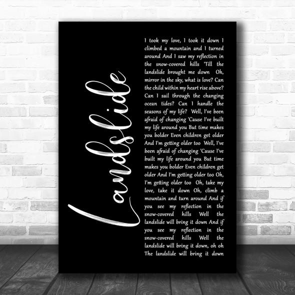 Fleetwood Mac Landslide Black Script Song Lyric Music Wall Art Print