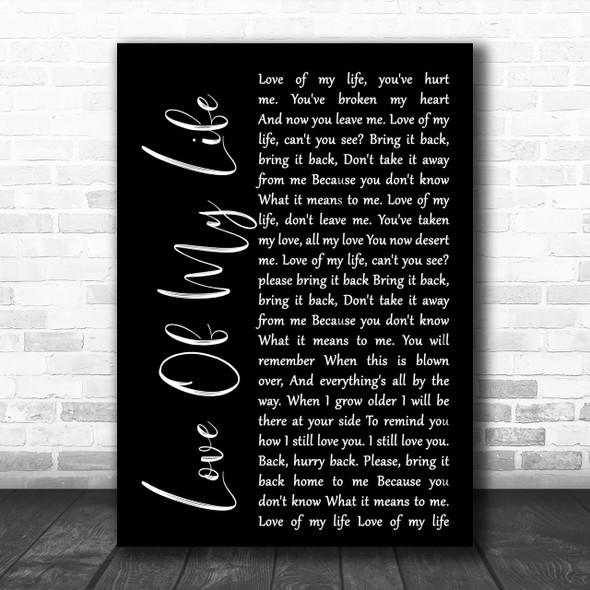 Queen Love Of My Life Black Script Song Lyric Music Wall Art Print