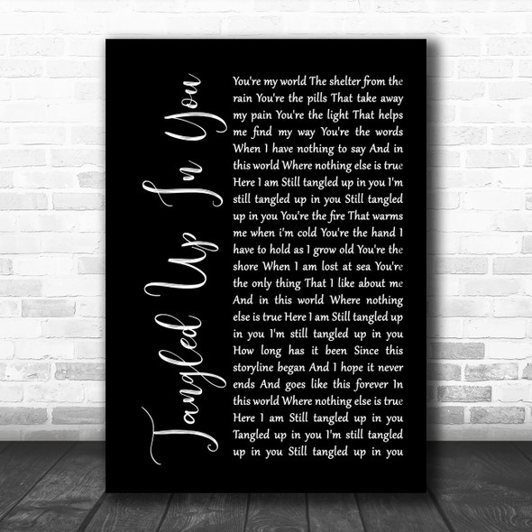 Staind Tangled Up In You Black Script Song Lyric Music Wall Art Print