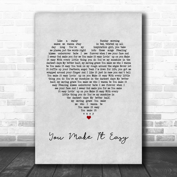 Jason Aldean You Make It Easy Grey Heart Song Lyric Print