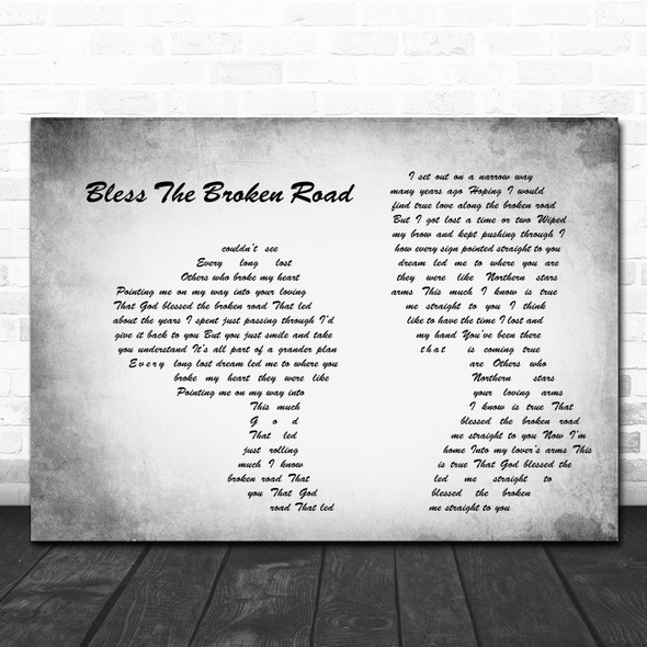 Rascal Flatts Bless The Broken Road Man Lady Couple Grey Song Lyric Quote Print