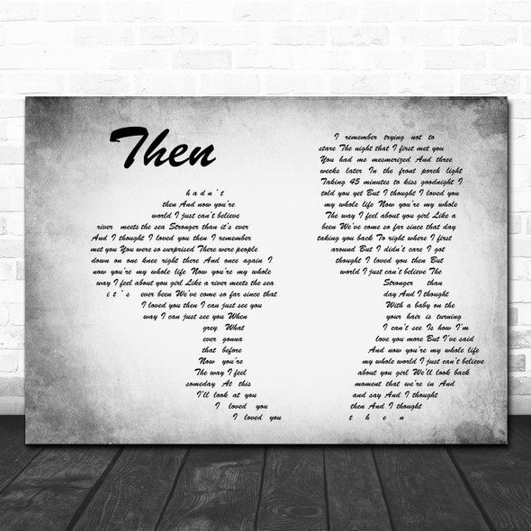Brad Paisley Then Man Lady Couple Grey Song Lyric Quote Print