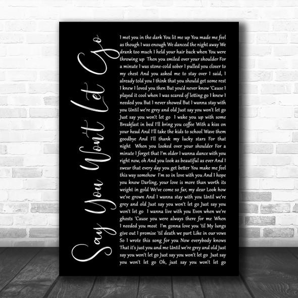 James Arthur Say You Won't Let Go Black Script Song Lyric Music Wall Art Print