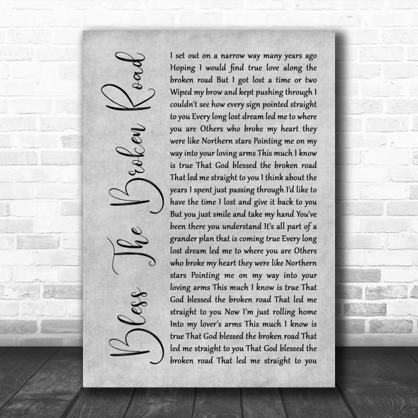 Rascal Flatts Bless The Broken Road Rustic Script Grey Song Lyric Quote Print