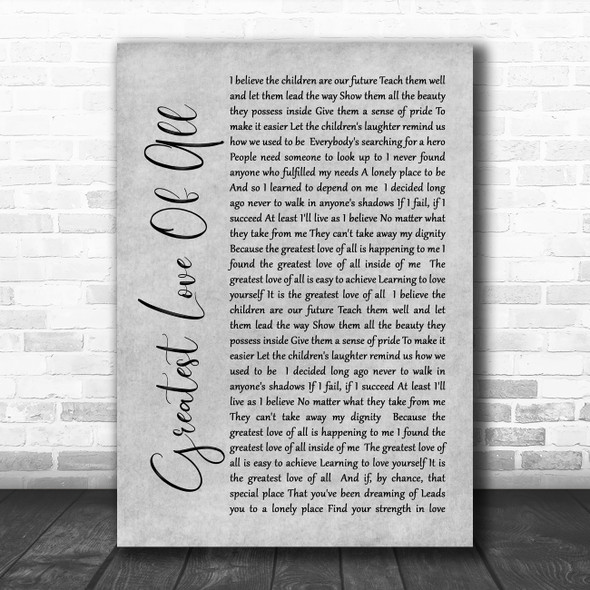 Whitney Houston Greatest Love Of All Rustic Script Grey Song Lyric Quote Print