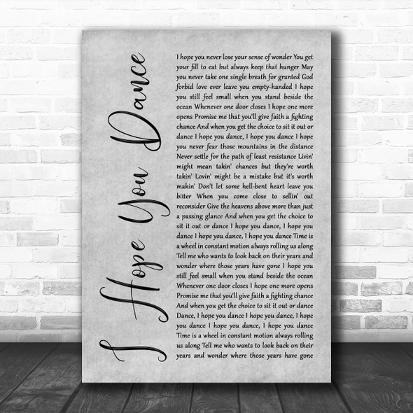 Lee Ann Womack I Hope You Dance Rustic Script Grey Song Lyric Quote Print