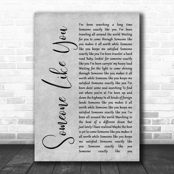 Van Morrison Someone Like You Rustic Script Grey Song Lyric Quote Print