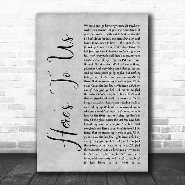 Halestorm Here's To Us Rustic Script Grey Song Lyric Quote Print