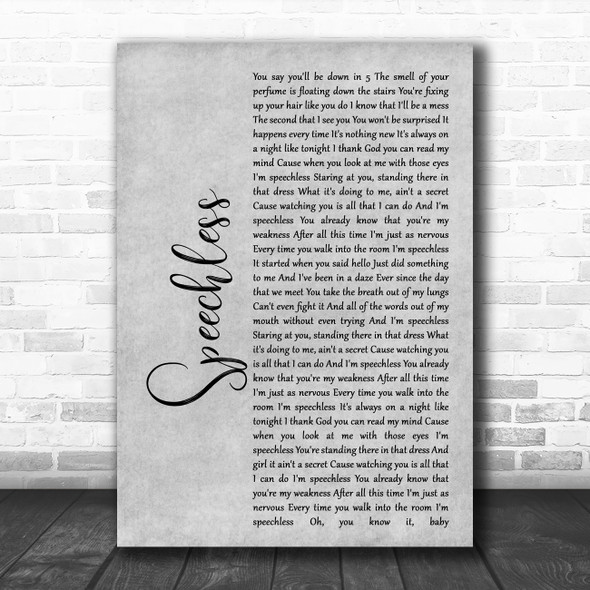 Dan + Shay Speechless Rustic Script Grey Song Lyric Quote Print